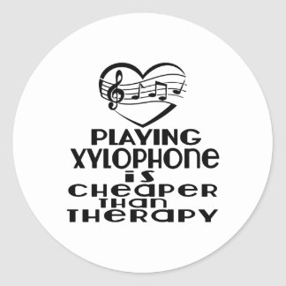 Playing Xylophone Is Cheaper Than Therapy Classic Round Sticker