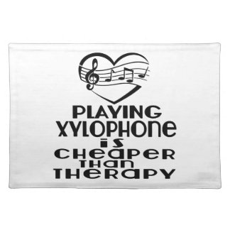 Playing Xylophone Is Cheaper Than Therapy Placemat