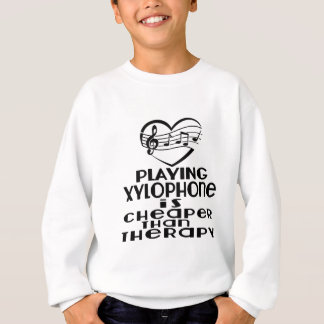 Playing Xylophone Is Cheaper Than Therapy Sweatshirt