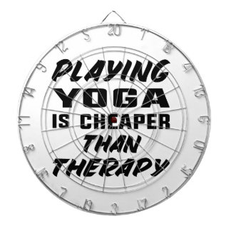 Playing Yoga is Cheaper than therapy Dartboard
