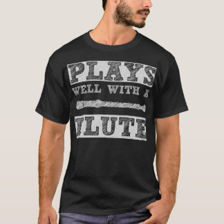 Plays Well with a Flute School Band T-Shirt