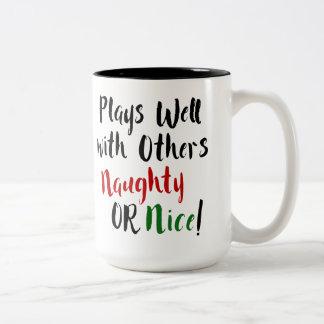 Plays Well with Others Naughty OR Nice! Christmas Two-Tone Coffee Mug