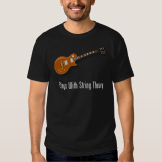 Plays With String Theory - Guitar Tee Shirt