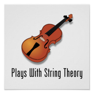 Plays With String Theory - Violin Posters