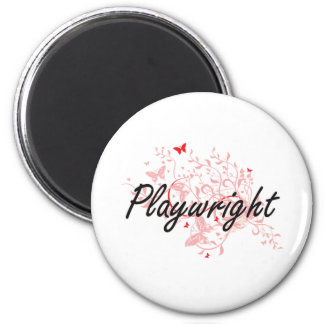 Playwright Artistic Job Design with Butterflies 6 Cm Round Magnet