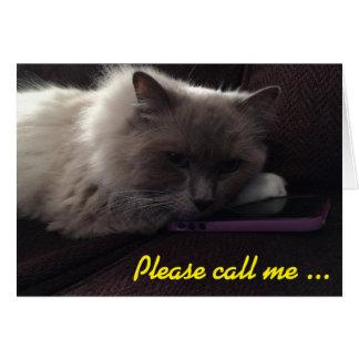 Please call me ... I miss you! card