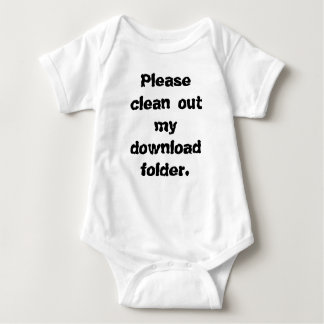 Please Clean Out My Download Folder T-shirts