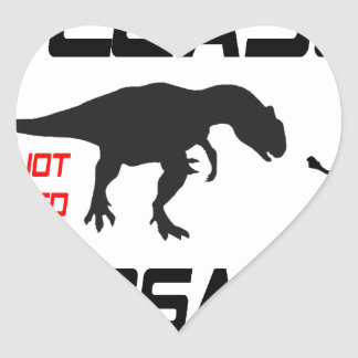 Please Do Not Feed The Dinosaurs Heart Sticker