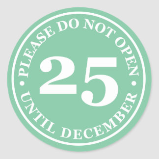 Please Do Not Open Until December 25th Sticker