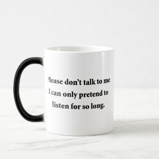 Please Don t Talk To Me Coffee Mugs