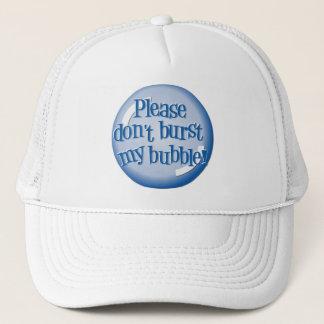 Please don't burst my bubble! Hat