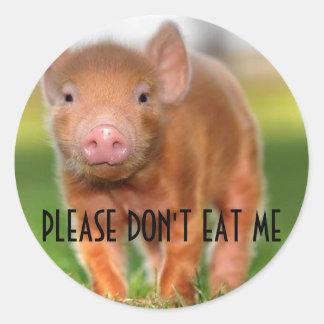 Please Don't Eat Me Round Sticker