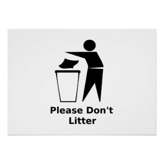 Please Don't Litter Posters