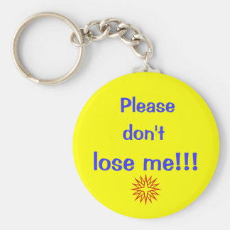 Please, don't, lose me!!! basic round button key ring