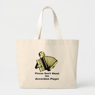 Please don't shoot the accordion player jumbo tote bag