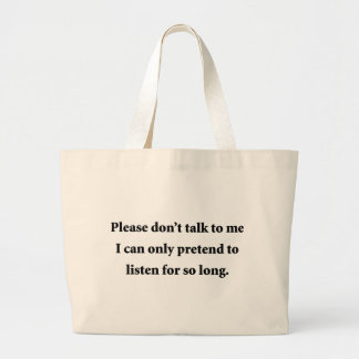 Please Don't Talk To Me Canvas Bag