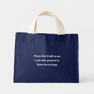 Please Don't Talk To Me Mini Tote Bag
