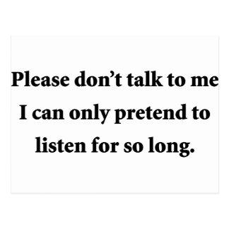 Please Don't Talk To Me Postcard