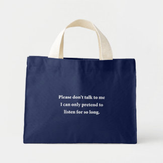Please Don't Talk To Me Tote Bags