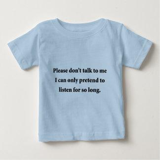 Please Don't Talk To Me Tshirt