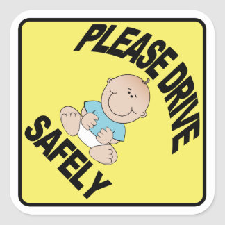 Please drive Safely - Baby Boy yellow caution Square Stickers