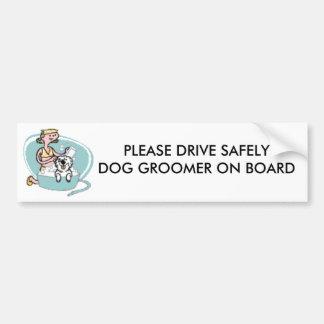 PLEASE DRIVE SAFELY DOG GROO... CAR BUMPER STICKER