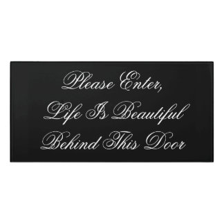 Please Enter, Life Is Beautiful behind this door Door Sign