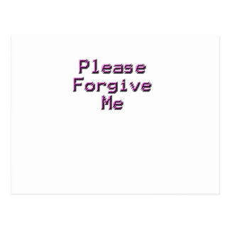 Please Forgive sad happy back relationship Postcard
