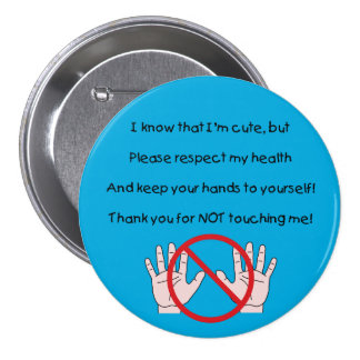 Please Keep Hands To Self Button (BC)