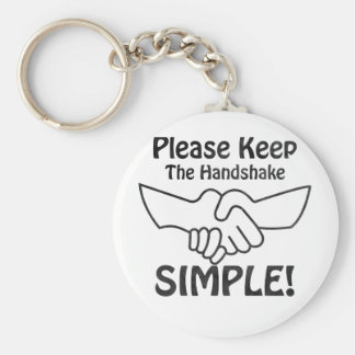 Please Keep The Handshake Simple Basic Round Button Key Ring