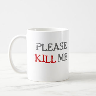 Please Kill Me Mug - Boring Office