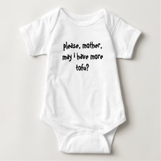 please, mother, may i have more tofu? baby bodysuit