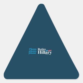 Please Please Retire - Anti Hillary Triangle Sticker