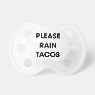 Please Rain Tacos 2 Dummy