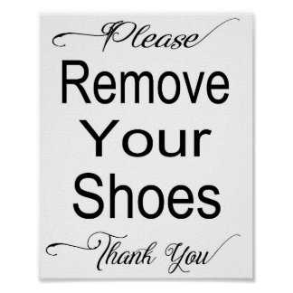 Please Remove Your Shoes 8x10 Poster