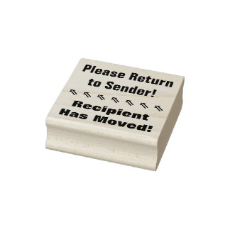 """Please Return to Sender!"", ""Recipient Has Moved"" Rubber Stamp"