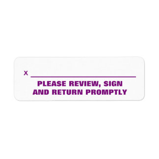 """""""PLEASE REVIEW, SIGN AND RETURN PROMPTLY"""" Label"""