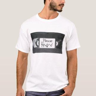 Please Rewind T-Shirt