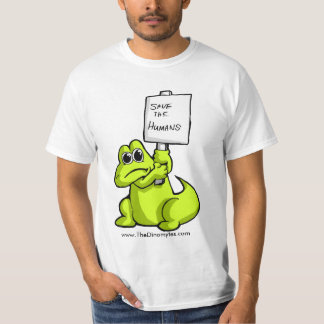 Please Save The Humas T-Shirt