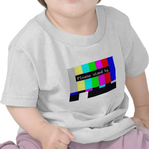 please stand by-technical difficulties ... tee shirts