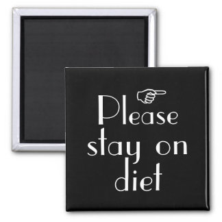 Please Stay On Diet fridge magnet template