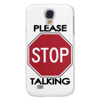 Please STOP Talking Galaxy S4 Case