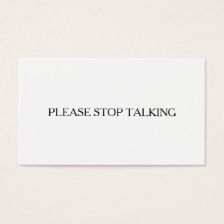 Please Stop Talking Introvert to Extrovert Funny Business Card