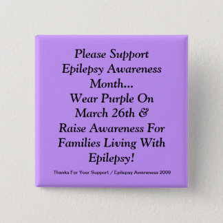 Please Support Epilepsy Awareness Month 15 Cm Square Badge