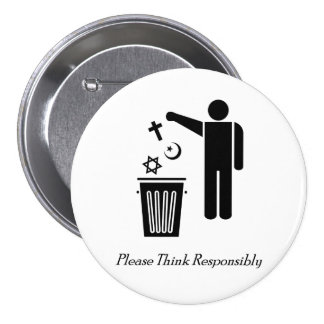 Please Think Responsibly 7.5 Cm Round Badge