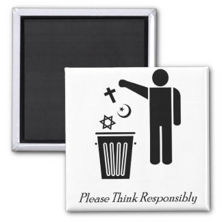 Please Think Responsibly Magnet