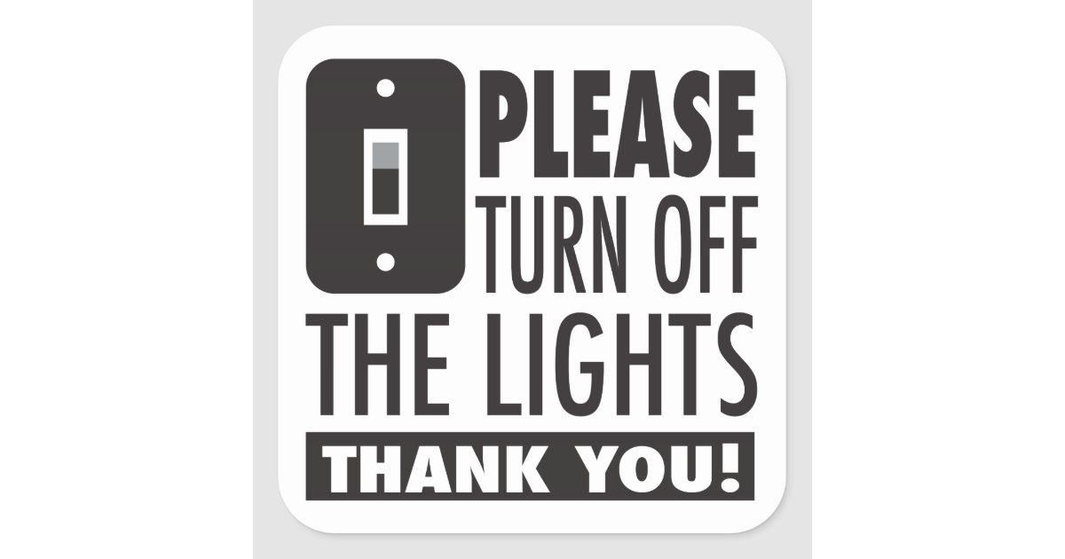 Please Turn Off The Lights Sticker Zazzle Com Au