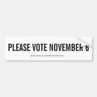Please vote November 6 Bumper Sticker