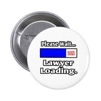 Please Wait Lawyer Loading Pinback Button