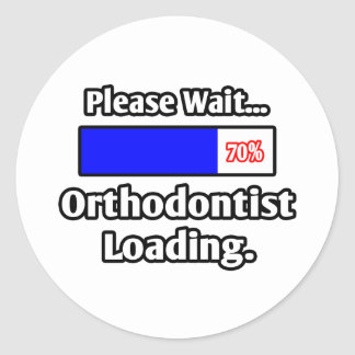Please Wait...Orthodontist Loading Classic Round Sticker